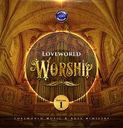 Loveworld worship vol 1