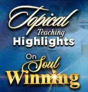 Topical teaching highlights on soul winning