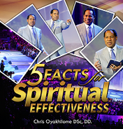 5 facts for spiritual effectiveness