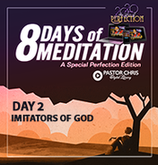 Day 2 imitators of god
