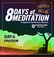 Day 6 fruition
